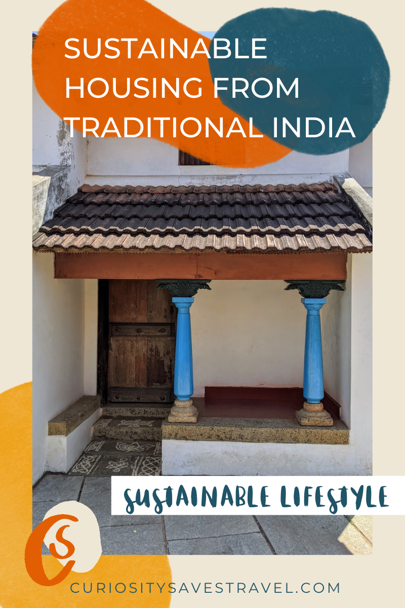 Sustainable Housing practices from traditional India