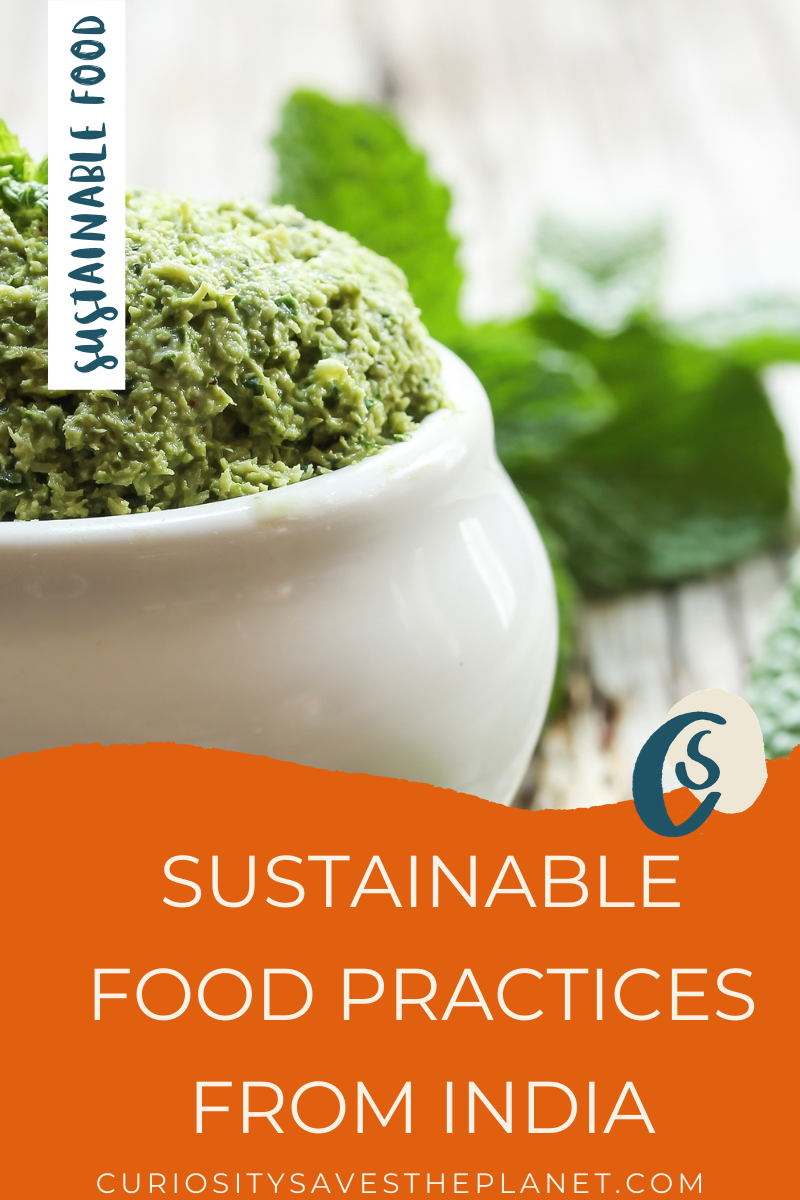 Sustainable food practices from Traditional India